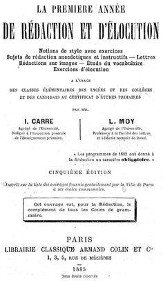 Manuel Carré-Moy de rédaction CM : La première année de rédaction et d'élocution