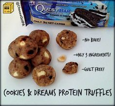Cookies and Dreams Protein Truffles: 1 Cookies and Cream Quest Nutrition Bar, 8-10 Tbsp Almond Milk, 2 scoops Vanilla Protein Powder. Crumble half the Quest Bar and melt in microwave with Almond Milk in 10 second intervals up to 40 seconds. Stir in the other half of the crumbled Quest Bar and roll into balls. Serve chilled. Low Sugar Recipes, High Protein Recipes, Vegan Breakfast Recipes, Protein Foods, Quest Protein, Protein Cookies, Bar Recipes, Healthy Late Night Snacks, Healthy Treats