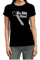"T-Shirts for Fifty Shades of Grey Fans - ""We aim to please!"" women's shirt"