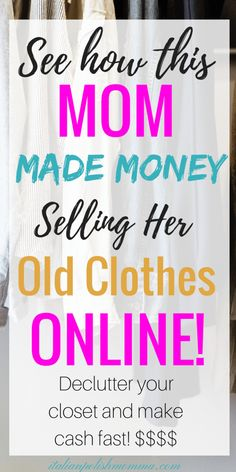 Want to make cash fast? Here are tips on making money online by selling your clothes & cleaning out those closets! Declutter and make money online selling your clothes! Sell Your Clothes Online, How To Sell Clothes, Sell Your Stuff, Things To Sell, Work From Home Jobs, Make Money From Home, Make Money Online, How To Make Money, Selling Online