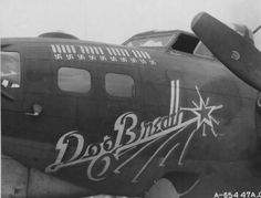 "Desvarios de un momento dado: Colección de ""Nose Art"" Ww2 Aircraft, Military Aircraft, The Mighty Eighth, Dog Breath, Aircraft Painting, Nose Art, Military Art, World War Ii, Wwii"