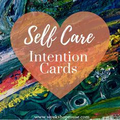 Self Care Intention Cards Creative