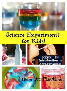 Fun Science Experiments..for you Erica!