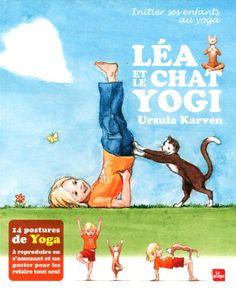 Léa et le chat yogi de Ursula Karven http://www.amazon.fr/dp/2842212215/ref=cm_sw_r_pi_dp_j1h6ub1ES82RN