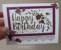 Birthday Card made with Stampin' Up!'s Big on Birthdays, Suite Sentiments, Gorgeous Grunge, and Delicate Detials Stamp Sets.  For details, go to my Wednesday, March 1, 2017 blog at http://www.stampinup.net/blog/2130686/entry/francene