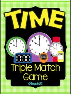 Time: Triple Match Game #TPT #Teach123 $Paid