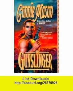 Gunslinger (9780843945324) Connie Mason , ISBN-10: 084394532X  , ISBN-13: 978-0843945324 ,  , tutorials , pdf , ebook , torrent , downloads , rapidshare , filesonic , hotfile , megaupload , fileserve