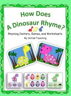 How Does A Dinosaur Rhyme? Rhyming Centers, Game, and Worksheets >> United Teaching >> CCSS.ELA-Literacy.RF.K.2a