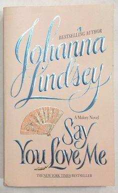 Say You Love Me by Johanna Lindsey (1997 - PB) #5 Malory - Anderson Family Ser.