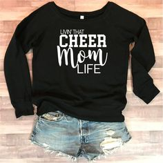 Livin That Cheer Mom Life Wide Neck Fleece Cheer Shirts, Cheer Team Gifts, Cheerleading Shirts, Cheer Coaches, Cheer Bags, Cheer Uniforms, Youth Cheer, Varsity Cheer, Football Cheer