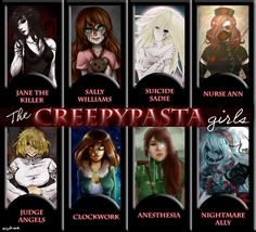 The CreepyPasta girls. They should create more CreepyPasta females. There's too many boys! Sorry, boys! Creepypasta Girls, Creepypasta Proxy, Clockwork Creepypasta, Ben Drowned, Jeff The Killer, Creepy Stories, Horror Stories, Nurse Ann, Anime Plus