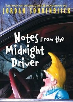 Notes from the Midnight Driver by Jordan Sonnenblick, our guest author of the year. An English Festival book in 2014, 10-12th grades.