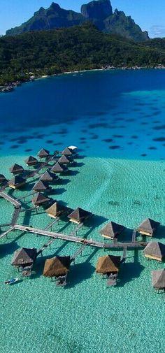 Bora Bora ~ French Polynesia