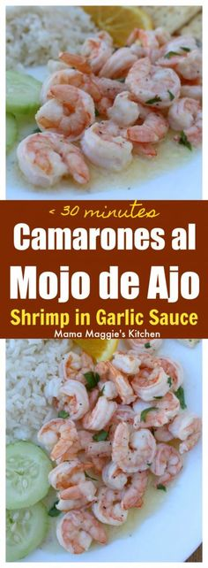 Camarones al Mojo de Ajo is a yummy and traditional Mexican recipe made with succulent shrimp in a butter garlic sauce. It's so delicious you will want to lick your plate clean.  by Mama Maggie's Kitchen via @maggieunz #mexicanfood #shrimp #camaronesalmojodeajo #garlic #seafood #mexicanrecipes