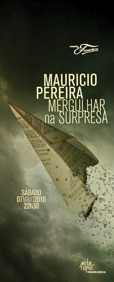 Bom Lazer - Seu fim de semana começa aqui: #BOMLAZER | SHOW - Mauricio Pereira na Casa de Fra...