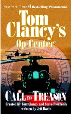 Call to Treason by Tom Clancy,Steve Pieczenik,Jeff Rovin, Click to Start Reading eBook, Tom Clancy's Op-Center: Call to Treason is yet another gripping addition to the bestselling series ma