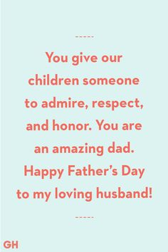 Father's Day Quotes From Wife Amazing Dad perfect fathers day gift, awesome fathers day gifts, dyi mothers day gifts Day Quotes From Wife Amazing Dad New Dad Quotes, Fathers Day Inspirational Quotes, Best Fathers Day Quotes, Fathers Day Poems, Father Quotes, Wife Quotes, Husband Quotes, Happy Fathers Day, Meaningful Quotes