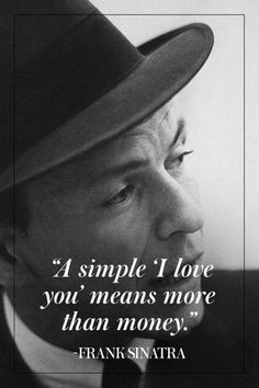 style Quotes man - The Man, The Myth, The Legend: 10 of Our Favorite Frank Sinatra Quotes Life Quotes Love, True Quotes, Great Quotes, Motivational Quotes, Inspirational Quotes, Men Quotes, Qoutes, Film Quotes, Awesome Quotes