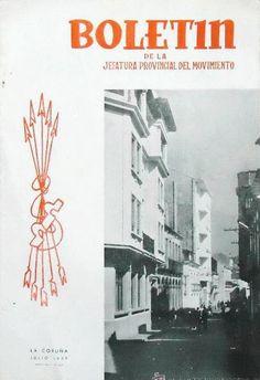 La Coruña : Jefatura Provincial del Movimiento, [1958-19--?] Books, Libros, Book, Book Illustrations, Libri