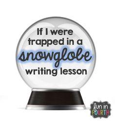 Snow Globe Writing: Lesson ideas