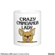 Chihuahua coffee cup coffee mug