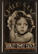 Shirley Temple's autobiography. Really interesting to see Hollywood in that time period from her point of view.