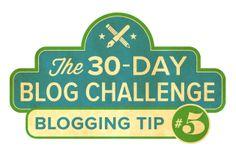 30-Day #Blog Challenge TIP Number 5