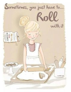Sometimes you just have to roll with it. - Rose Hill Designs