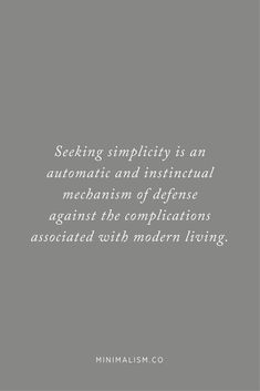 My Minimalist World Minimalist Quotes, Minimalist Living, Quotes To Live By, Life Quotes, Living Quotes, Minimalism Blog, Simplicity Quotes, Lifestyle Quotes, Happiness