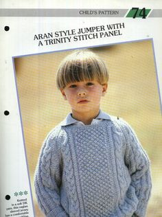 74 Creative Knitting Child's Pattern 74 : Aran Style Jumper with a trinity stitch panel Pamphlet – 1986 Jumper, Men Sweater, Creative Knitting, Stitch, Children, Sleeves, Pattern, Sweaters, Style