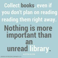 Collect books even if you don't plan on reading... | Book Nerd Addict