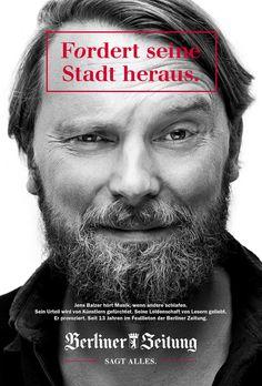 Berliner Zeitung: Markenkampagne Charakterköpfe Advertising Agency: Johanssen + Kretschmer, Berlin, Germany http://www.gutewerbung.net/berliner-zeitung-markenkampagne-charakterkopfe/