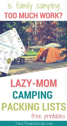 Don't make family camping harder than it needs to be! Check out these super handy camping lists | #printable #camping #outdoorfamilies #packinglist  #printables