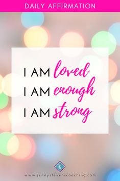 #DailyAffirmation - I am LOVED, I am ENOUGH, I am STRONG! Positive Affirmations For Success, Daily Affirmations, I Am Enough, I Am Strong, Positivity, My Love, My Boo