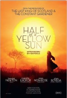 Half of a Yellow Sun based on the novel of the same name by Chimamanda Ngozi Adichie