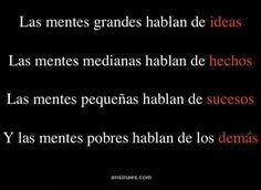 Las mentes grandes hablan de ideas #frases