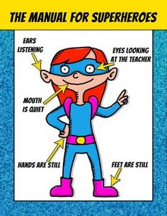 "Superhero Classroom Posters – FREE D Eustaquio Dorner /// edit ""teacher"" to monitor & you have a workplace hero Superhero School, Superhero Classroom Theme, Classroom Posters, Kindergarten Classroom, School Classroom, Classroom Themes, Superhero Behavior, Superhero Rules, Teacher Posters"