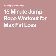 15 Minute Jump Rope Workout for Max Fat Loss