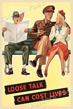 """1940s """"Loose Talk Can Cost Lives"""" WWII Historic War Poster - 16x24"""