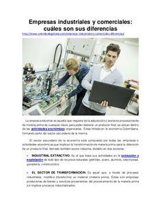 Empresas industriales y comerciales: cuáles son sus diferencias