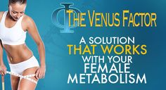 The Venus Factor - Weight Loss Program For Women -- crazy cool system, worth taking a look.