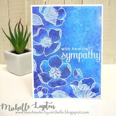 Handmade by Michelle: Blue floral sympathy card