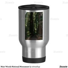 Muir Woods National Monument 15 Oz Stainless Steel Travel Mug #sold 45 of these on #zazzle and I SO hope it will not get cancelled!