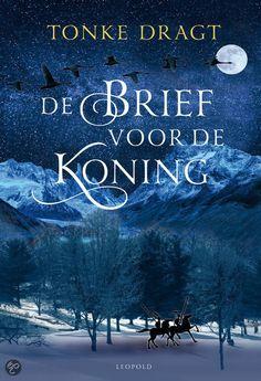 De brief voor de koning   Tonke Dragt Best Novels, Frank Zappa, Im Bored, Got Books, Classic Books, Armin, Book Recommendations, The Guardian, I Movie
