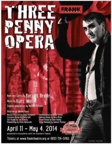 THE THREEPENNY OPERA, presented by Frank Theatre (April 11 - May 4, 2014)