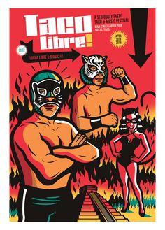 Taco Libre! es una festival de Tacos, Lucha Libre y Música, que se realiza en la ciudad de Dallas, USA, este fue el cartel del año 2016. Conto con una edición especial impresa en serigrafía en la ciudad de México. Taco Libre! April 30th Downtown Dallas' Main Street Garden