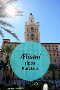 Kurztrip Miami: Tipps für Sightseeing in Miami und Ausflüge in die Everglades und zu den Florida Keys