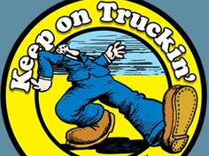 """Mr Natural Keep On Truckin   ... the Cat, Mr. Natural, Devil Girl and the """"Keep on Truckin'"""" logo"""
