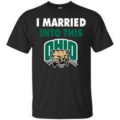 Ohio Bobcats T shirts I Married Into This Hoodies Sweatshirts