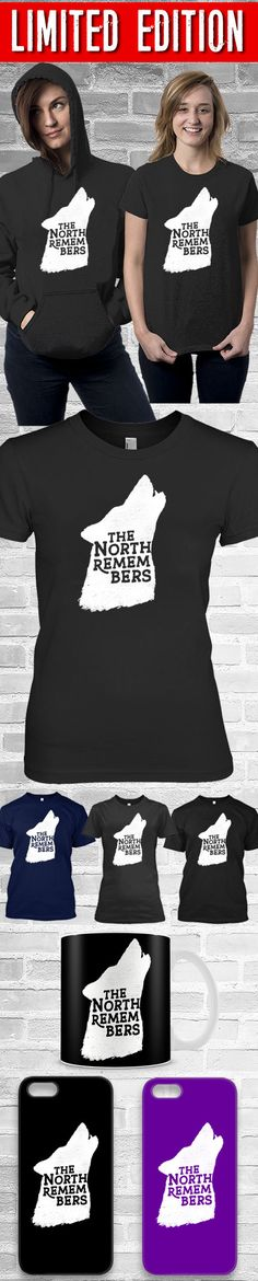 The North Remembers Shirt! Click The Image To Buy It Now or Tag Someone You Want To Buy This For.  #gameofthrones